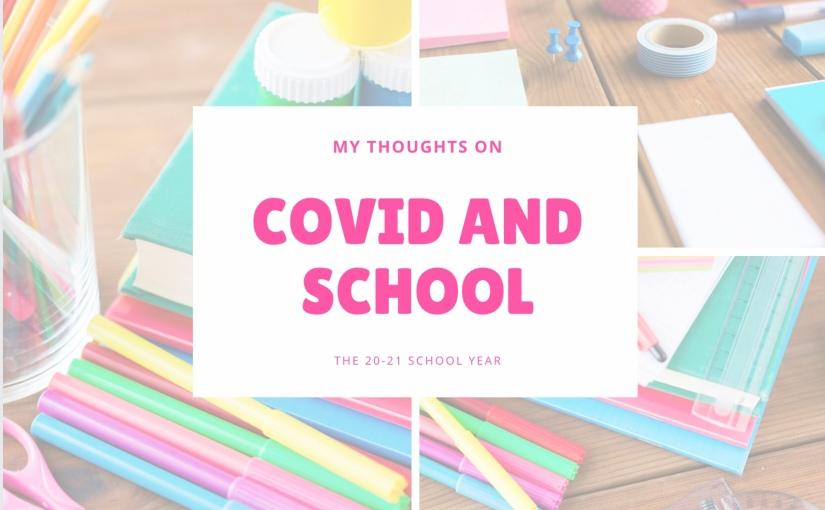 COVID and School